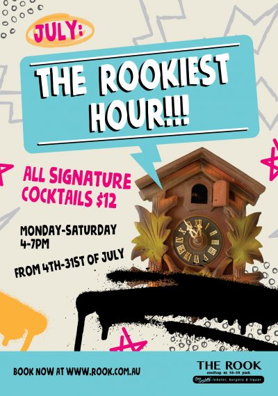The Rookiest Hour - July Happy Hour - The Rook Rooftop Bar & Restaurant - Sydney